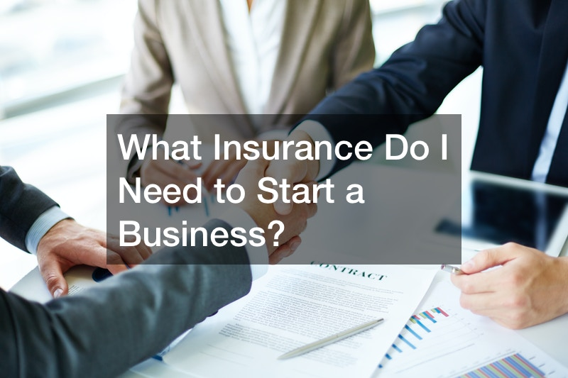 what insurance do i need to start a business